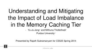 Understanding and Mitigating the Impact of Load Imbalance in the Memory Caching Tier