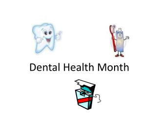 Dental Health Month