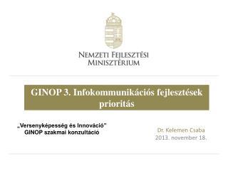 GINOP 3. Infokommunikációs fejlesztések prioritás