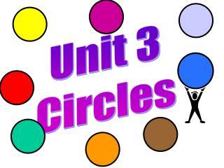Unit 3 Circles