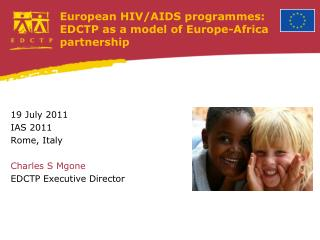 European HIV/AIDS programmes: EDCTP as a model of Europe-Africa partnership