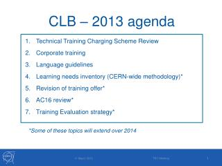 CLB – 2013 agenda