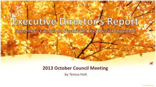 Executive Director's  Report Governor's Council on Disabilities and Special Education