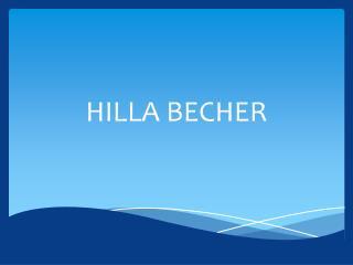 HILLA BECHER