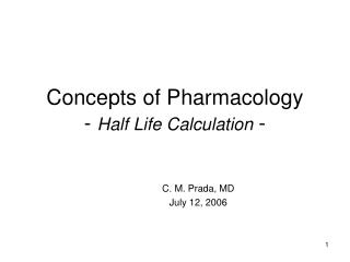 Concepts of Pharmacology - Half Life Calculation -