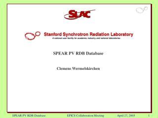 SPEAR PV RDB Database                            EPICS Collaboration Meeting                 April 27, 2005