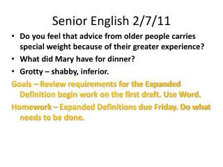 Senior English 2/7/11