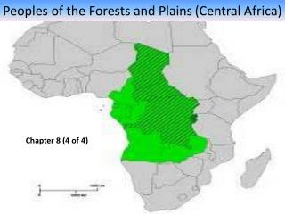 Peoples of the Forests and Plains ( Central Africa)