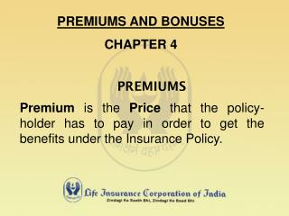 PREMIUMS AND BONUSES CHAPTER 4
