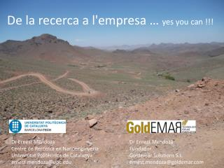 De la recerca a l'empresa …  yes you can !!!