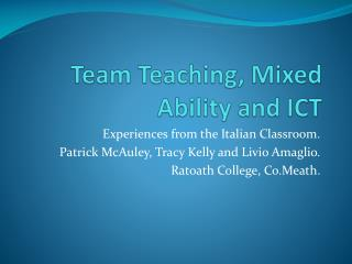 Team Teaching, Mixed Ability and ICT
