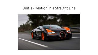 Unit 1 - Motion in a Straight Line