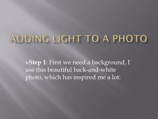 Adding Light To A Photo