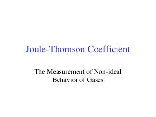 Joule-Thomson Coefficient