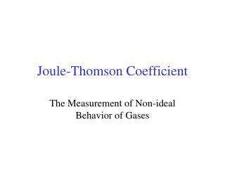 Joule-Thomson Coefficient