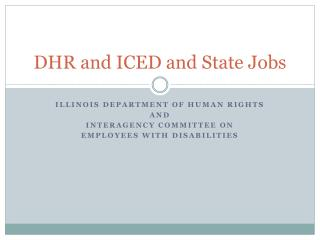 DHR and ICED and State Jobs