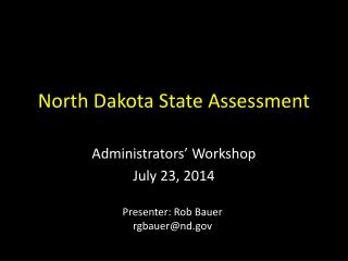 North Dakota State Assessment