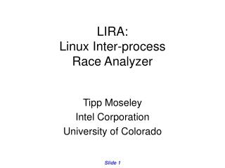 LIRA:  Linux Inter-process Race Analyzer