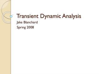 Transient Dynamic Analysis
