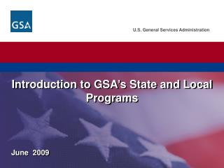 Introduction to GSA s State and Local Programs