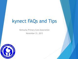 k ynect  FAQs and Tips