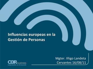 Influencias europeas en la Gestión de Personas