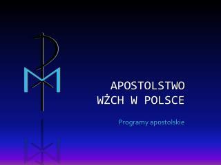 Apostolstwo W?Ch w Polsce