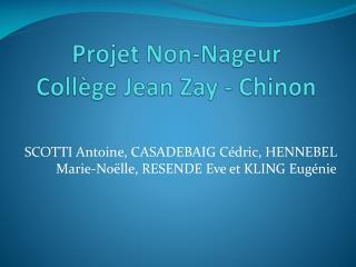 Projet Non-Nageur  Collège Jean Zay - Chinon