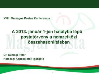 XVIII. Országos Postás Konferencia