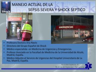 MANEJO ACTUAL DE LA                  SEPSIS  SEVERA Y SHOCK SEPTICO