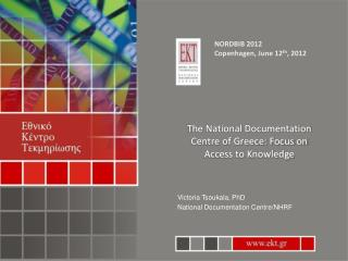 The National Documentation Centre of Greece: Focus on Access to Knowledge