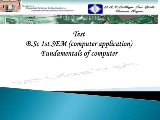 Test  B.Sc 1st SEM (computer application) Fundamentals of computer