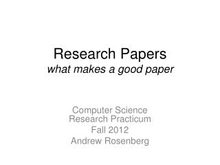 Research Papers what makes a good paper