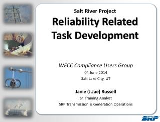 Salt River Project  Reliability Related Task Development