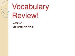 Vocabulary Review!