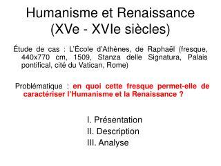 Humanisme et Renaissance XVe - XVIe si cles