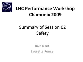 LHC Performance Workshop Chamonix 2009