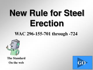 New Rule for Steel Erection