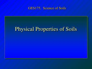 Physical Properties of Soils