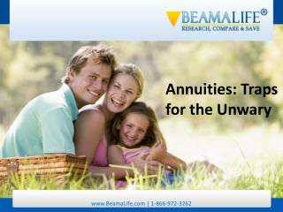Annuities Traps for the Unwary