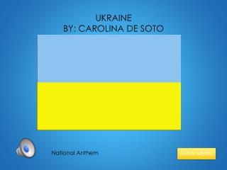 UKRAINE BY: CAROLINA DE SOTO