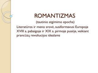 ROMANTIZMAS