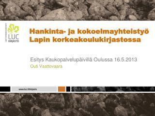 Hankinta- ja kokoelmayhteistyö Lapin korkeakoulukirjastossa