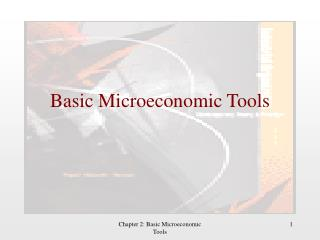 Basic Microeconomic Tools