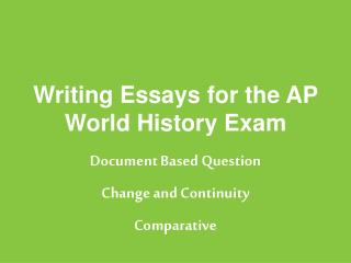 Writing Essays for the AP World History Exam