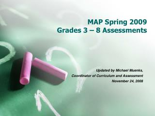 MAP Spring 2009 Grades 3   8 Assessments