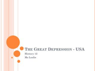 The Great Depression - USA