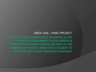 MATH 1040 – FINAL PROJECT