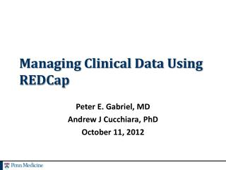 Managing Clinical Data Using REDCap