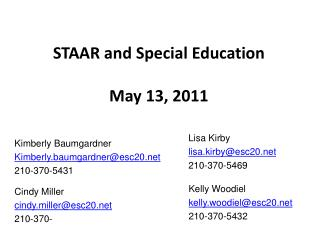 STAAR and Special Education May 13, 2011